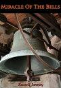 The Miracle Of The Bells¡ÚÅÅ»Ò½ñÀÒ¡Û[ Russell Janney ]