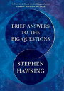 Brief Answers to the Big Questions【電子書籍】 Stephen Hawking