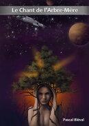Opus 1 - Le Chant de l'Arbre-M���re - roman-s���rie de science-fiction