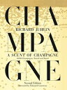 A Scent of Champagne8,000 Champagnes Tasted and Rated【電子書籍】[ Richard Juhlin ]