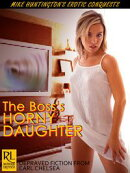 The Boss's Horny Daughter (Horny Daughter series)