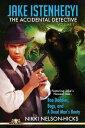 書, 雜誌, 漫畫 - Jake Istenhegyi: The Accidental Detective, Vol. 1【電子書籍】[ Nikki Nelson-Hicks ]