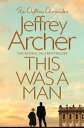 This Was a Man【電子書籍】[ Jeffrey Archer ]