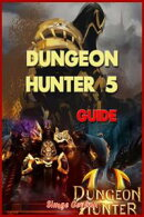 Dungeon Hunter 5 Game Guide