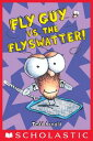 Fly Guy vs. the Flyswatter! (Fly Guy #10)【電子書籍】[ Tedd Arnold ]