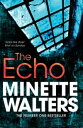 The Echo【電子書籍】[ Minette Walters ]
