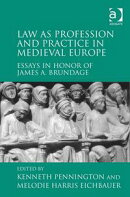 Law as Profession and Practice in Medieval Europe