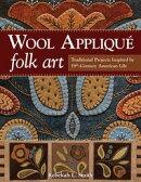 Wool Appliqu��� Folk Art