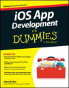 iOS App Development For Dummies【電子書籍】[ Jesse Feiler ]