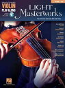 Light Masterworks Violin Play-AlongVolume 47【電子書籍】[ Hal Leonard Corp. ]