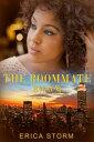 書, 雜誌, 漫畫 - The Roommate【電子書籍】[ Erica Storm ]