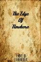 The Edge of Nowhere【電子書籍】[ Ethan Nicholas ]