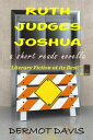 西洋書籍 - RUTH JUDGES JOSHUAA Novella【電子書籍】[ Dermot Davis ]
