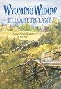 Wyoming Widow (Mills & Boon Historical)【電子書籍】[ Elizabeth Lane ]