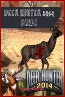 Deer Hunter 2014 Game Guide