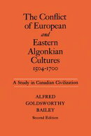 The Conflict of European and Eastern Algonkian Cultures, 1505-1700