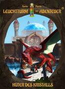Leuchtturm der Abenteuer 04. H���ter des Kristalls