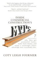 Inside Commercial Construction's MVPs: 7 reasons why they get promoted faster, make more money, and enjoy a ��
