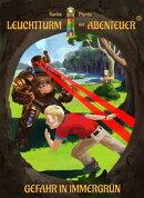 Leuchtturm der Abenteuer 03. Gefahr in Immergr���n