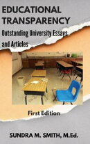 Educational Transparency: Outstanding University Articles and Essays