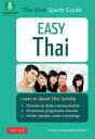 Easy ThaiLearn to Speak Thai Quickly (Includes Downloadable Audio)【電子書籍】[ Jintana Rattanakhemakorn ]