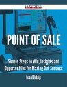 楽天楽天Kobo電子書籍ストアPoint of Sale - Simple Steps to Win, Insights and Opportunities for Maxing Out Success【電子書籍】[ Gerard Blokdijk ]