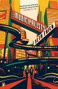 The MunicipalistsA Novel【電子書籍】[ Seth Fried ]