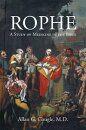 Rophe: A Study of Medicine in the Bible