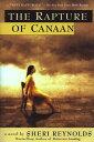 Rapture of Canaan【電子書籍】[ Sheri Reynolds ]