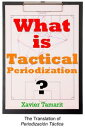 What is Tactical Periodization 【電子書籍】 Xavier Tamarit