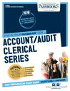 Account/Audit Clerical SeriesPassbooks Study Guide