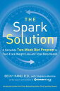 The Spark SolutionA Complete Two-Week Diet Program to Fast-Track Weight Loss and Total Body Health