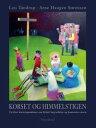 Korset og himmelstigen【電子書籍】 Arne Haugen S rensen