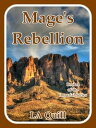 Mage's Rebellion (The Imperial Series)【電子書籍】[ LA Quill ]