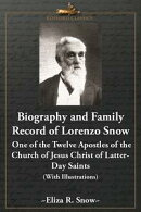 Biography and Family Record of Lorenzo Snow