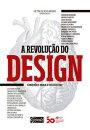 A revolu������o do design
