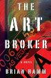 The Art Broker【電子書籍】[ Brian Hamm ]