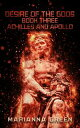 Desire of the Gods Book Three Achilles and Apollo【電子書籍】[ Marianna Green ]