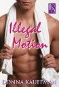 Illegal MotionA Loveswept Classic Romance【電子書籍】[ Donna Kauffman ]