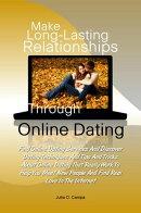 Make Long-Lasting Relationships Through Online Dating