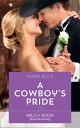 ショッピングheartwarming A Cowboy's Pride (Mills & Boon Heartwarming) (Rocky Mountain Cowboys, Book 4)【電子書籍】[ Karen Rock ]
