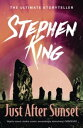 Just After Sunset【電子書籍】 Stephen King