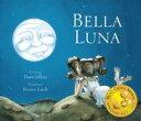 Bella luna【電子書籍】 Dawn Jeffers
