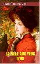 La Fille aux Yeux d'Or【電子書籍】[ Honor? de Balzac ]