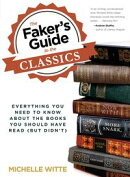 Faker's Guide to the Classics