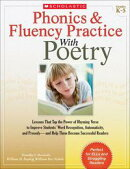 Phonics & Fluency Practice With Poetry: Lessons That Tap the Power of Rhyming Verse to Improve Students' Wor��