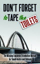 Don 039 t Forget to Tape the ToiletsThe Missing Employee Orientation Manual for Saudi Arabia and Bahrain【電子書籍】 A. Anonymous