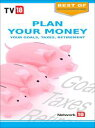 Plan Your Money : Your Goals, Taxes & Retirement【電子書籍】[ TV18 Broadcast...