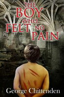 The Boy Who Felt No Pain