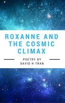 Roxanne and the Cosmic Climax